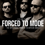 "Forced to Mode "" The Devotional Live Tribute to Depeche Mode"""