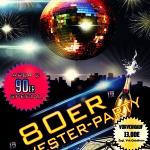 80er SILVESTER PARTY (+90er Area2)