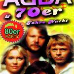 ABBA & 70er Jahre Nacht + 80er Party (Area2)