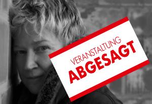 ABGESAGT! ANNE CLARK